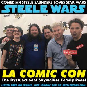 LA Comic-Con 2017 Panel - The Dysfunctional Skywalker Family
