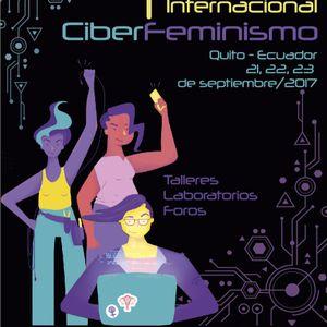 I Encuentro Internacional de Ciberfeminismo | Enchufadas