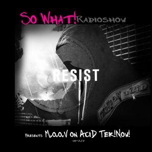 So What Radioshow/121 M.o.o.V On AciD Tek!Now! [Vinyl Set]