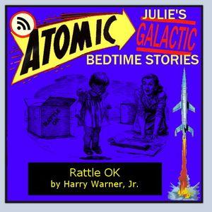Rattle OK by Harry Warner, Jr.