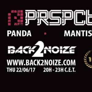 Mantis Live @ Back2Noize Radio - Special PRSPCT XL25 Show (22.06.2017)