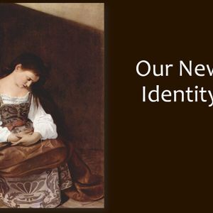 April 23, 2017 Our New Identity: Is That All There Is