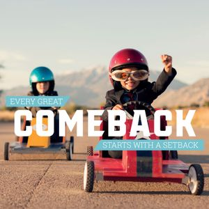 """Comeback """"The Power of Grit"""" - Comeback"""