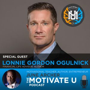 Motivate U! with June Archer Feat. Lonnie Gordon Ogulnick