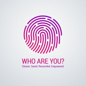 """CR WHO ARE YOU? """"Reconciled to Christ"""""""
