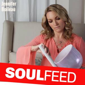 Jennifer Boileau: Raise Your Vibration with Sound Healing