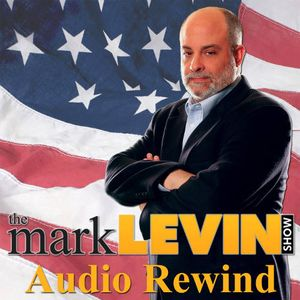 Show 1771 Part 2 of 2. Mark Levin Segments from Conservative Review