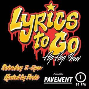 Pavement Lyrics To Go Hip Hop Show (15/7/17) with Forte
