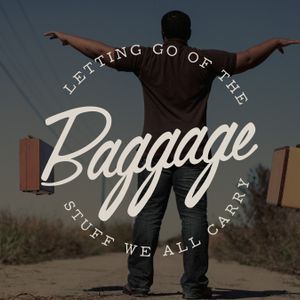 Baggage: Facing Forward | April 30, 2017