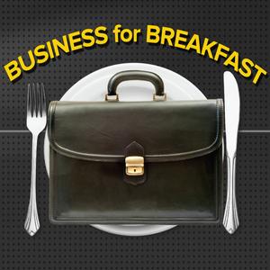 Business for Breakfast 7/24/17