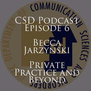 Episode 6:  Becca Jarzynski:  Private Practice and Beyond