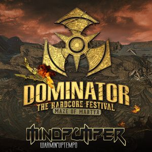 Dominator Festival 2017   Warmin'Uptempo Mix
