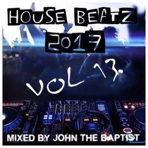 House Beatz 2017 Vol 13 Mixed By John The Baptist