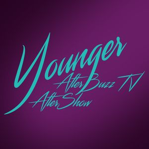 Younger S:4   Post Truth E:1   AfterBuzzTV AfterShow