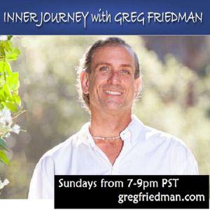 Inner Journey with Greg Friedman and Guest Daniel Gutierrez