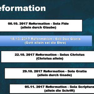 Reformation - Soli Deo Gloria ( Gott allein sei die Ehre )