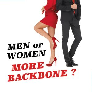 ? The Truth on Which Gender has More Backbone