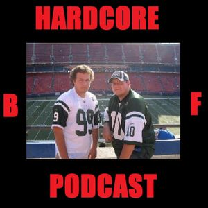 The Hardcore BF Podcast #27 - Ed Meets Wayne Chrebet - 3/15/17