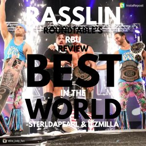 RBU Ring of Honor Best In The World Review