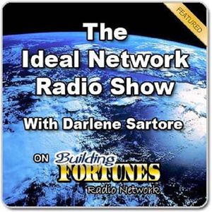 Darlene Sartore and Peter Mingils on The Ideal Network Building Fortunes Radio