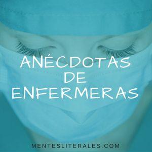 125: Anécdotas de Enfermeras