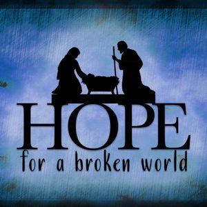 Hope for a Broken World. WK 1.