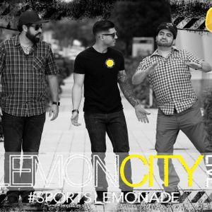 Lemon City Live Episode 94 - Hour 1