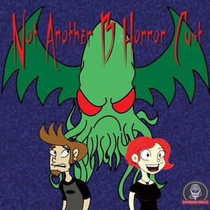 """Not Another B Horror Cast #60: 60 """"Michael and Lee"""""""