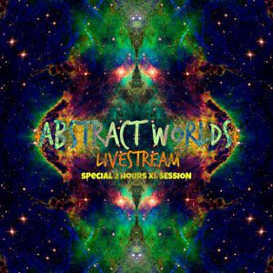 Sonic Oblivion - Abstract Worlds 023 [Livestream@Psyndora Radio]