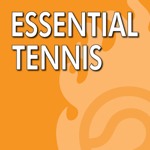 "Tennis Self Deception - ""Better Player""?? - Essential Tennis Podcast #256"