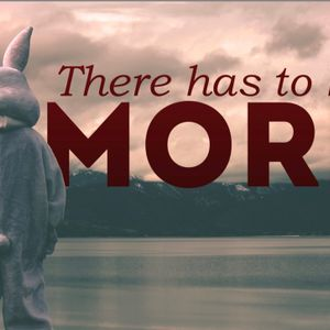 There Has to be More 1: Easter