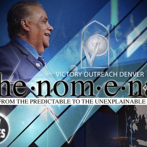 "Pastor Tom Vasquez Phe-nom-e-nal Series: ""When Faith Met Phenomenal"" (06.25.17)"