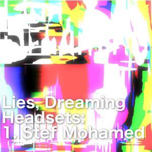 Headset #1 - Stef Mohamed