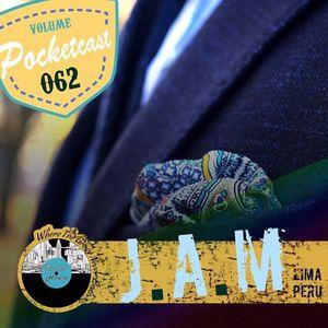 Pocketcast Volume 062 l J.A.M l Lima, Peru