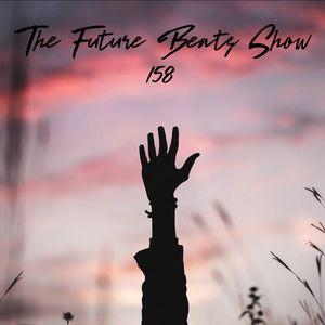 The Future Beats Show 158