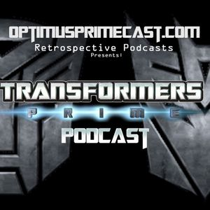Transformers Prime Episode 39: Triangulation - Optimusprimecast.com Retrospective Podcasts