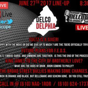 DelcoDelphia LIVE 6-27-17