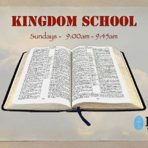 "Kingdom School 12/24/17 ""The Principles of Prayer (Part 3)"" by Karen Simmons"