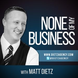 None of my Business S3:E6 – Brent Haynes