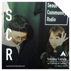 Smoke Catnip w/ Cobahn  -14/03/2017