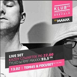 TOM45 B2b Focuset Live @ Klub FM RMF Maxxx 02.13.2014