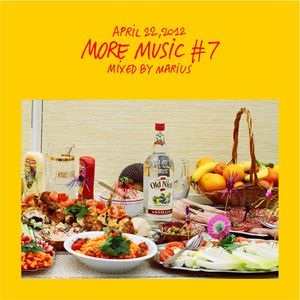 MORE MUSIC #7 mixed by Marius (04.22.2012)