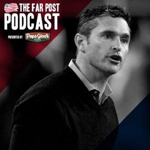 The Far Post Podcast #237 | September 19, 2017