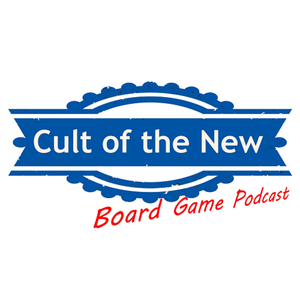 Cult of the New Board Game Podcast Episode 040 – Airecon 4