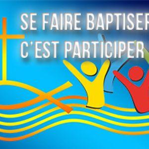 « Se faire baptiser, c'est participer ! » –  1 Corinthiens 12.4-13 et Jean 20.19-23