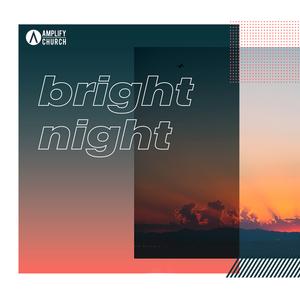 Bright Night - Week 4 - Word