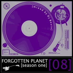 Forgotten Planet #8 [mixed by Dj Bouto]