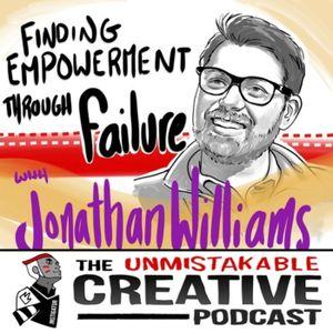 Jonathan Williams: Finding Empowerment Through Failure