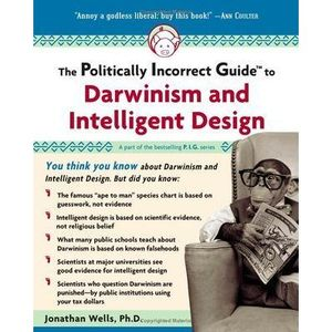 Show 1861 Politically Incorrect Guide to Darwinism and Intelligent Design