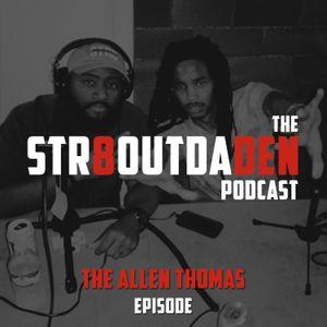 The Allen Thomas Episode